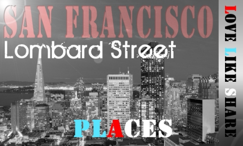 San Francisco Lombard Street Design 2013